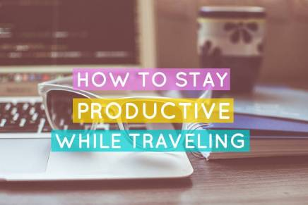 How to be productive while traveling?